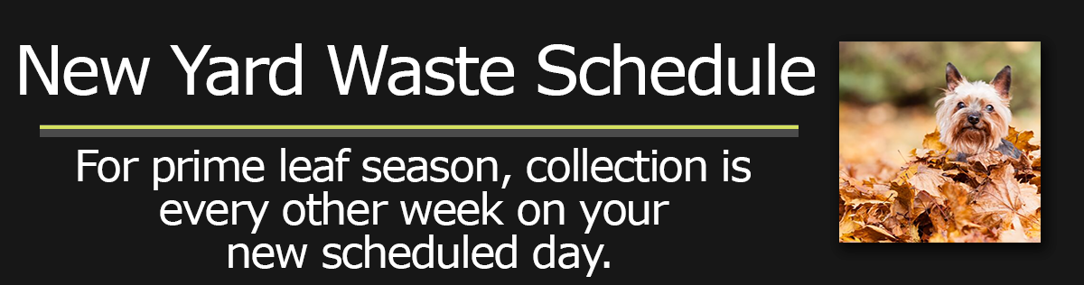 New Yard Waste Collection Schedule